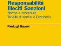 Sicurezza sul lavoro. Responsabilita', Illeciti, sanzioni